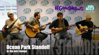 Ocean Park Standoff in the mix107.3 Lounge!