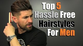 5 Hassle Free Men's Hairstyles That Look SUPER COOL!