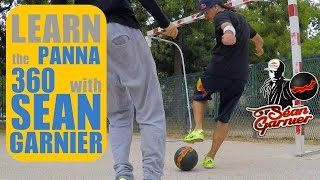 #9 Nutmeg (Panna) 360 TUTORIAL ! BE A CHAMPION with Séan Garnier @seanfreestyle