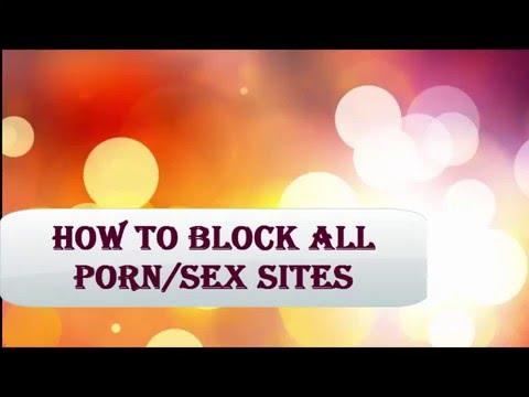 Xxx Mp4 How To Block All Porn Sex Sites 3gp Sex
