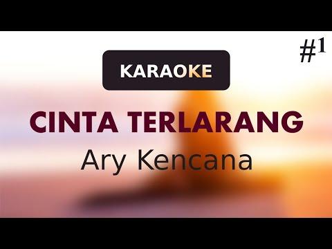 Download Lagu [Karaoke Kunci: +1] Cinta Terlarang - Ary Kencana (Forbidden Love) MP3
