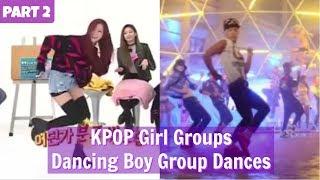 PART 2 || KPOP Girl Groups Dancing Boy Group Dances || WEEKLY IDOL EDITION
