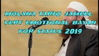 Molana  tariq jameel emotionl bayan for status