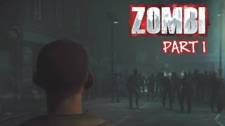 เกิดครั้งเดียว ตายหนเดียว! - Zombi - Part 1