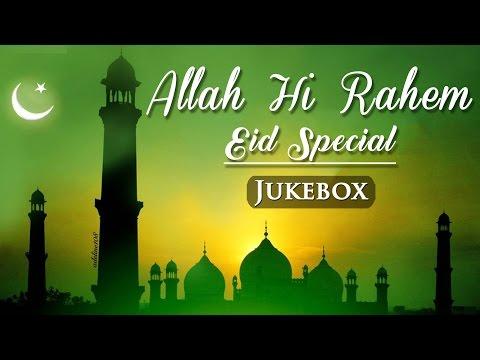 Xxx Mp4 Allah Hi Rahem HD Eid Special Bollywood Sufi Songs Islamic Songs 3gp Sex