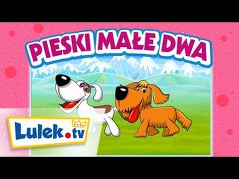 Piosenki dla dzieci Pieski małe dwa Lulek.tv