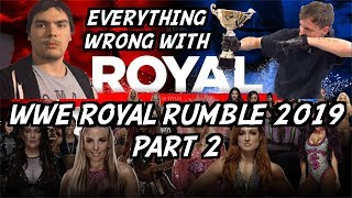 Episode #413: Everything Wrong With WWE Royal Rumble 2019 (feat. GTS Wrestler Kama Kozzy) (Part 2)