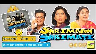Shrimaan Shrimati | Full Episode 131