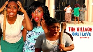 The Village Girl I Love Season 2   - 2016 Latest Nigerian Nollywood Movie