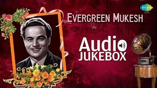 Mukesh Greatest Hits Collection | Old Hindi Songs | Audio Jukebox