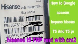 Hisense T5 and T5 pro Google account bypass hisense T5 FRP bypass hisense t5 privacy lock remove