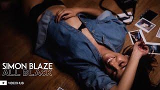 Simon Blaze feat. Rob D510 - All Black (VideoHUB) #enjoybeauty