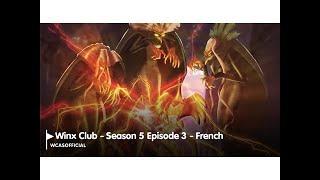 Winx Club Saison 5 Épisode 3 -