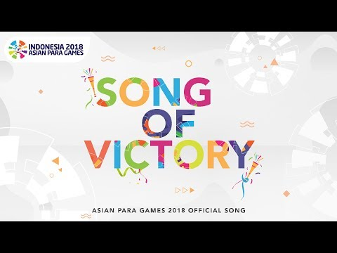 Xxx Mp4 SONG OF VICTORY Various Artists Asian Para Games 2018 Official Theme Song 3gp Sex