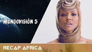 MUNDOVISIÓN 5 | Recap África