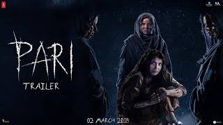 Pari Trailer | Anushka Sharma | Parambrata Chatterjee | Releasing on Mar 2