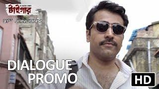 The Royal Bengal Tiger - Dialogue Promo 1