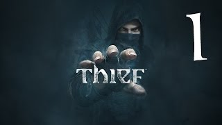 Let's Play Thief (Blind + Master difficulty) #1