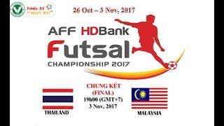 AFF Futsal Championship HDBank 2017 THAILAND vs MALAYSIA