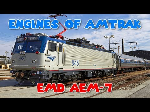 Engines of Amtrak - EMD AEM-7
