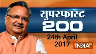 Superfast 200 | 24th April, 2017, 07:30 PM ( Full Segment ) - India TV