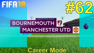 FIFA 18 - Manchester United Career Mode #62: vs. AFC Bournemouth