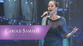 Carole Samaha - Paris  [Live  Olympia] (2018)