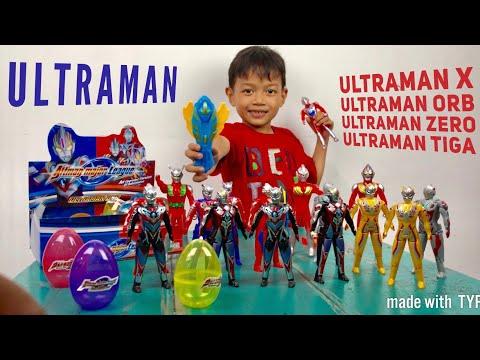 Unboxing Ultraman Telur Orb , Zero , X , Tiga ( Bagus Banget ) Banyak !