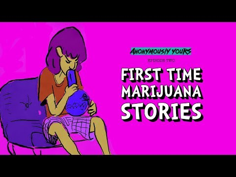 Xxx Mp4 First Time Marijuana Stories Anonymously Yours Ep 02 3gp Sex