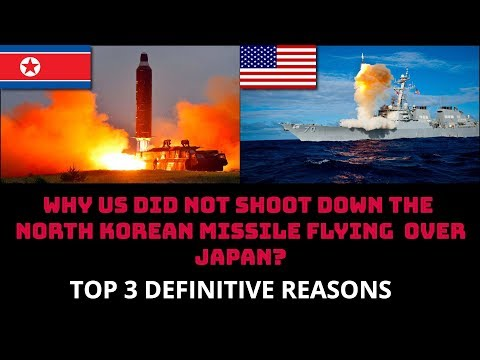 Xxx Mp4 WHY US DID NOT SHOOT DOWN THE NORTH KOREAN MISSILE FLYING OVER JAPAN 3gp Sex