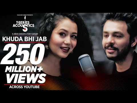 Khuda Bhi Jab Video Song | T-Series Acoustics | Tony Kakkar & Neha Kakkar | T-Series