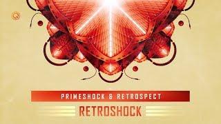 Primeshock & Retrospect  - Retroshock (Official Video)