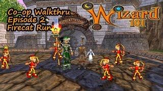 Wizard101 Fan Friendly Co Op Walkthrough w/ Olivia Lifecloud  Ep  2 The Firecat Run