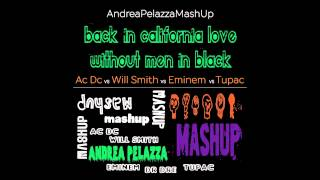 Ac Dc vs Will Smith vs Tupac vs Eminem | Andrea Pelazza MashUp