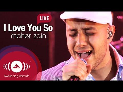 Maher Zain - I Love You So | Awakening Live At The London Apollo mp3