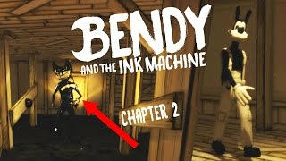 bendy and the ink machine chapter 2 gameplay