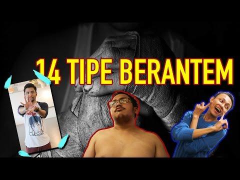 14 TIPE ORANG BERANTEM - FEAT. KOHARO TV & RIDWAN HALIM