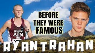 RYAN TRAHAN | Before They Were Famous | Ex-Runner Biography