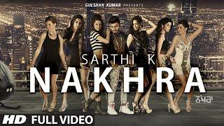 SARTHI K: NAKHRA (Video Song) | Latest Punjabi Song 2016 | T-Series Apnapunjab