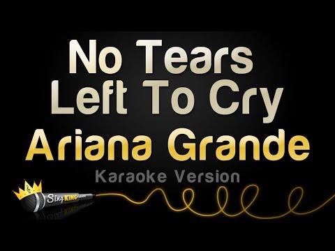 Ariana Grande - No Tears Left To Cry (Karaoke Version)