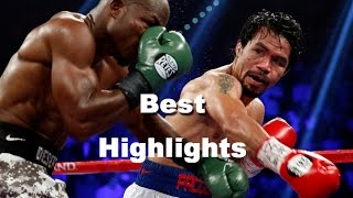 BEST HIGHLIGHTS - The Greatest moments of Manny Pacquiao VS. Floyd Mayweather, Jr.. 2015 (FULL HD)