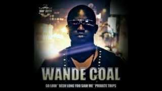 Wande Coal - Go Low [HD]