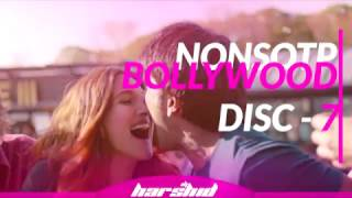 Nonstop Bollywood 2016 Mashup Disc 7 || DJ Harshid || Trance