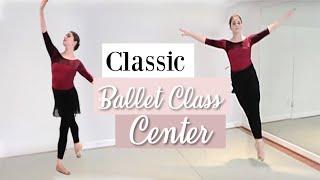 Classic Ballet Class Center Workout | Kathryn Morgan