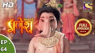 Vighnaharta Ganesh - विघ्नहर्ता गणेश - Ep 64 - Full Episode - 21st November, 2017