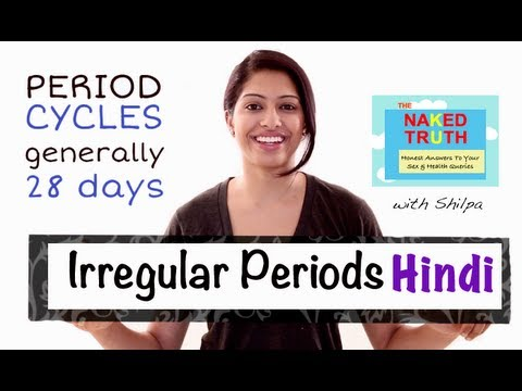 Are Irregular Periods Normal? - Hindi