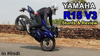 YAMAHA R15 Version 3 - Stunts - Review - Pros & Cons