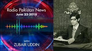 Radio Pakistan News June 22 2018
