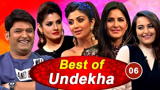 Sonakshi Sinha, Katrina Kaif, Shilpa Shetty & Raveena Tandon in Best of Undekha 2016 | Part 06