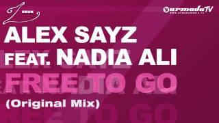 Alex Sayz feat. Nadia Ali - Free To Go (Original Mix)